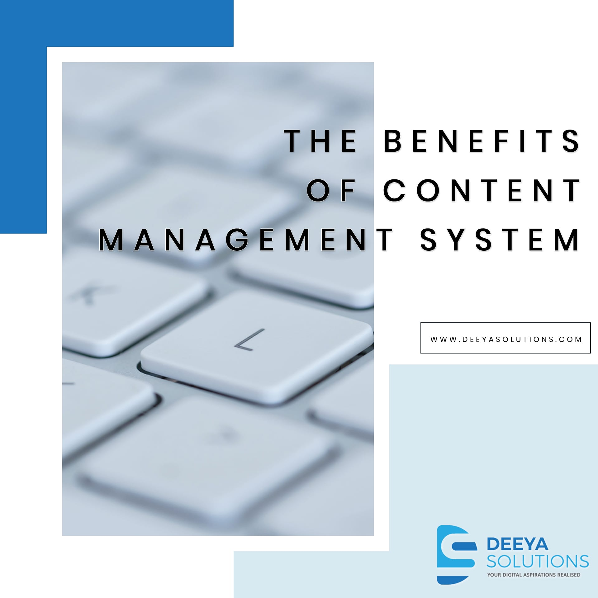 The benefits of Content Management Systems
