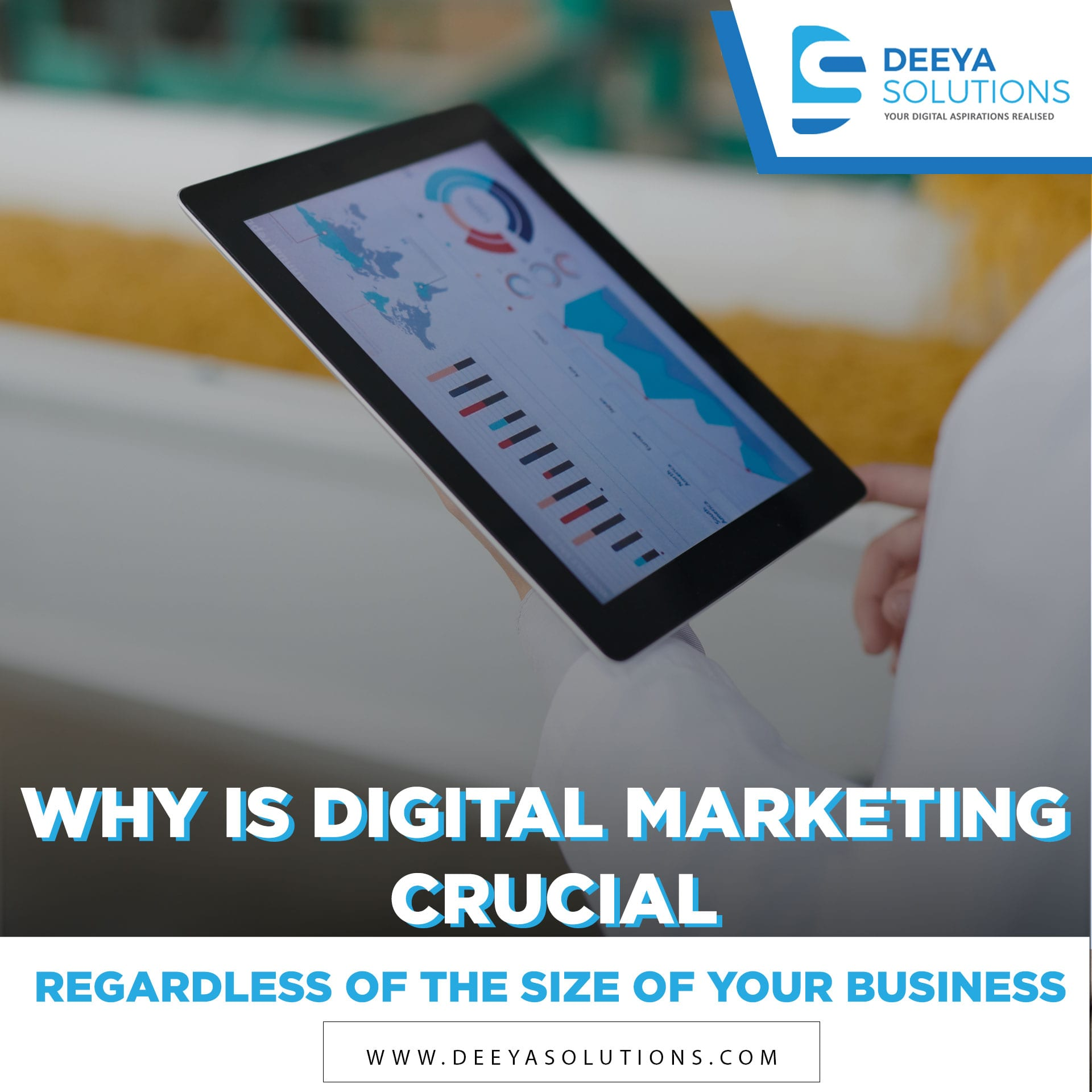 Why is Digital Marketing Crucial, Regardless of the Size of Your Business?
